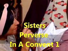 Sisters perverse in a convent 1