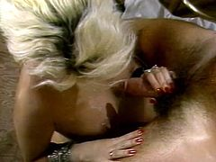It's a time for steamy retro video featuring crazy missionary style fuck. Kinky blonde gets her hairy pussy fucked and gives eager blowjob.